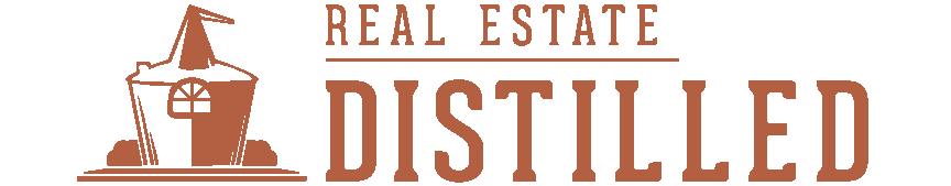 Real Estate Distilled